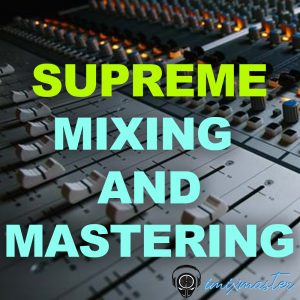 supreme mixing and mastering